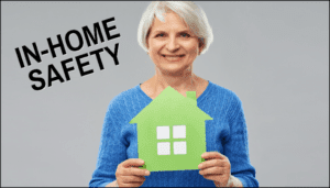 In Home Safety for the Elderly