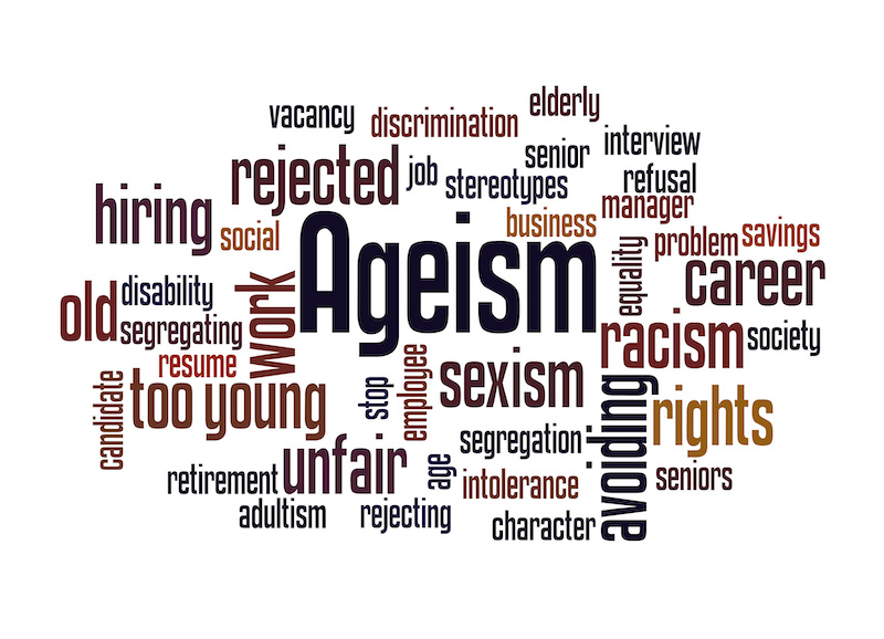 Age and Discrimination - Ageism