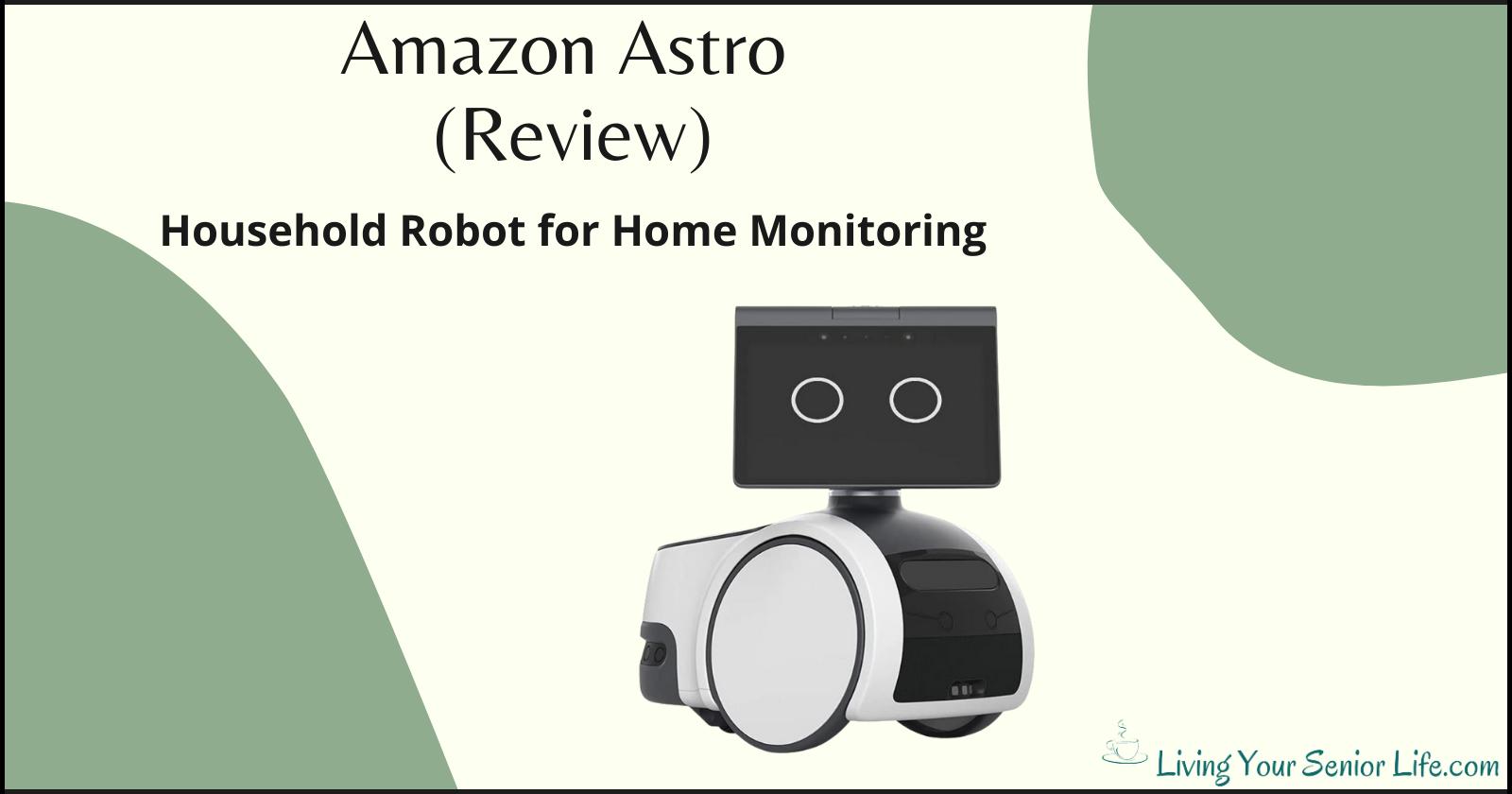 Amazon Astro (Review)