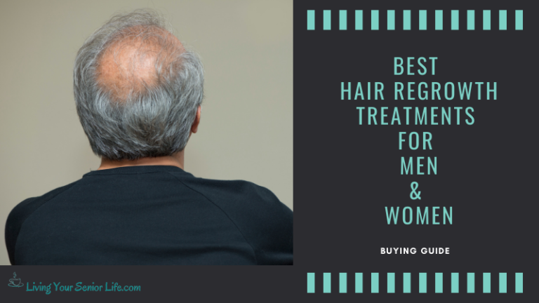 Best Hair Regrowth Treatments For Men & Women (Buying Guide)