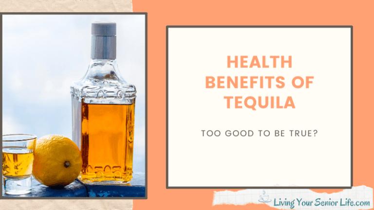 Health Benefits of Tequila
