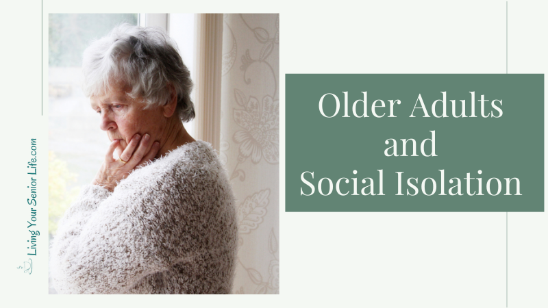 Older Adults and Social Isolation