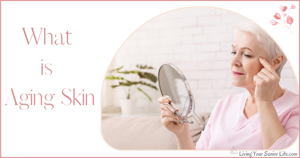 What is Aging Skin?