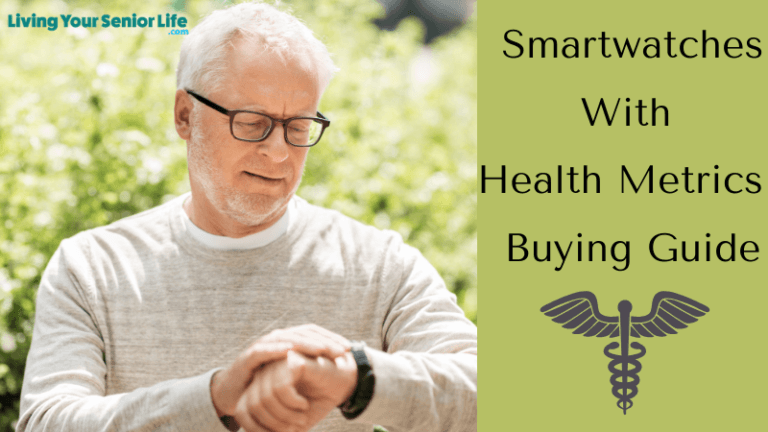 Smartwatches With Health Metrics - Buying Guide